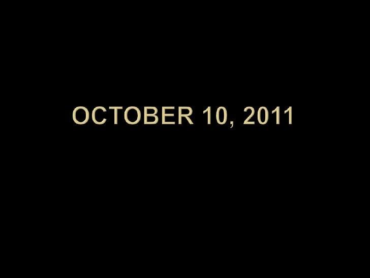 October 10, 2011<br />