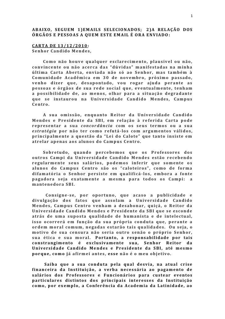 1ABAIXO, SEGUEM 1)EMAILS SELECIONADOS ; 2)A RELAÇÃO DOSÓRGÃOS E PESSOAS A QUEM ESTE EMAIL É ORA ENVIADO :CARTA DE 13/12/20...