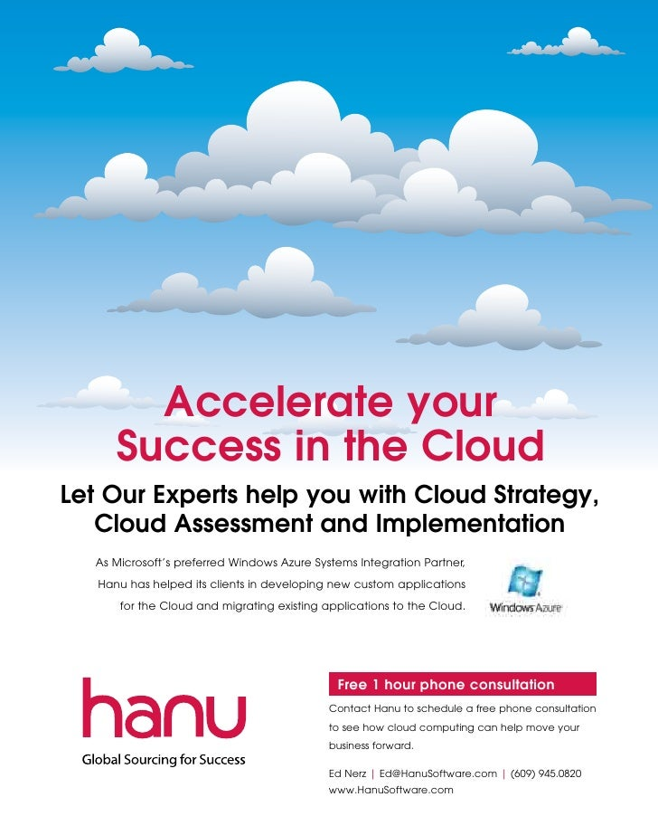 Accelerate your      Success in the CloudLet Our Experts help you with Cloud Strategy,   Cloud Assessment and Implementati...