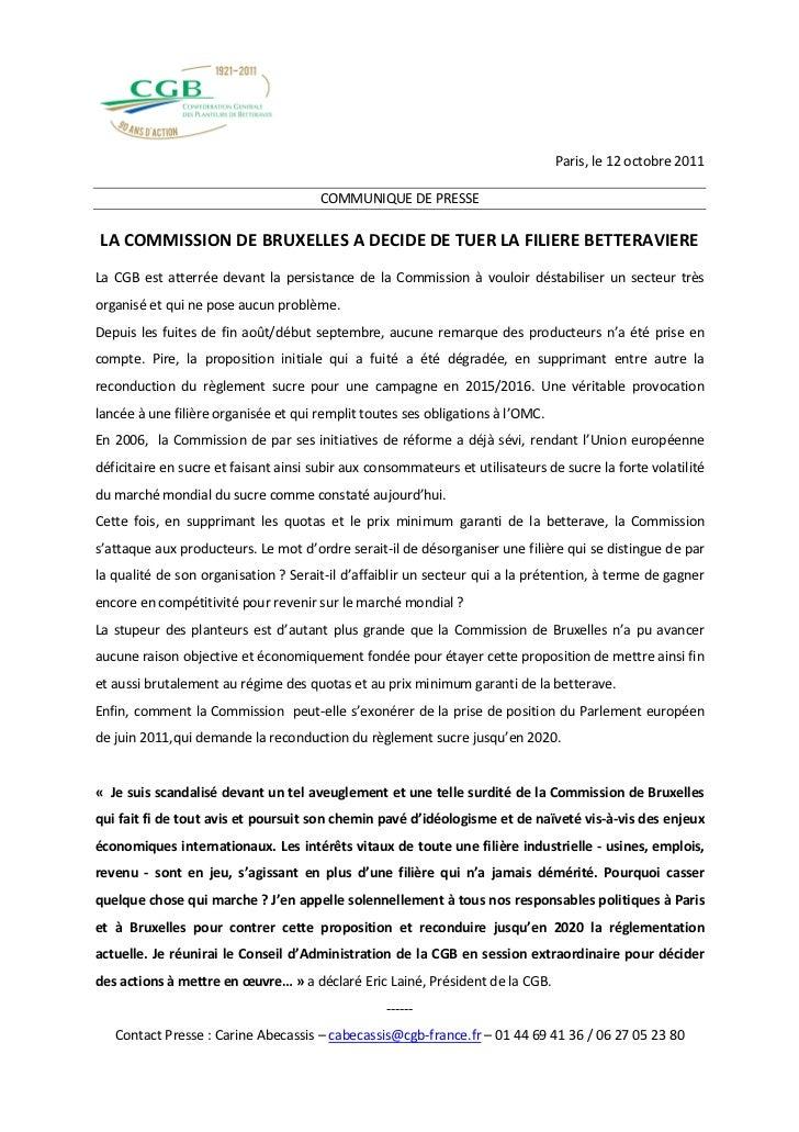 Paris, le 12 octobre 2011                                       COMMUNIQUE DE PRESSELA COMMISSION DE BRUXELLES A DECIDE DE...