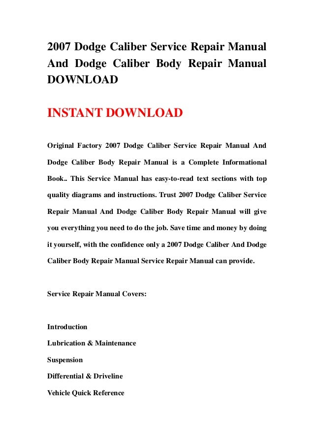 2007 dodge caliber service repair manual and dodge caliber body repai rh slideshare net 2007 dodge caliber service manual 2007 dodge caliber repair manual download