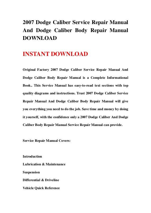 2007 dodge caliber service repair manual and dodge caliber body repai rh slideshare net 07 dodge caliber service manual pdf 2007 dodge caliber service manual online