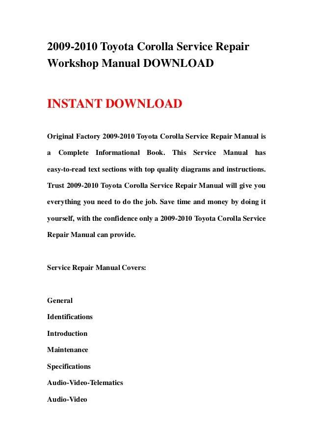 2009 2010 toyota corolla service repair workshop manual download rh slideshare net 2009 toyota corolla repair manual book 2009 toyota corolla owners manual pdf