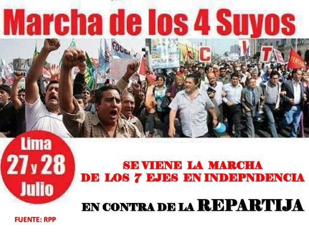 FUENTE: RPP SE VIENE LA MARCHA DE LOS 7 EJES EN INDEPNDENCIA EN CONTRA DE LA REPARTIJA