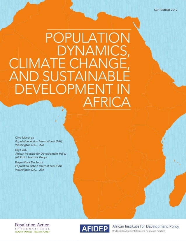 Population Dynamics, Climate Change, and Sustainable Development in Africa SEPTEMBER 2012 Clive Mutunga Population Action ...