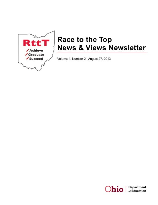 Race to the Top News & Views Newsletter Volume 4, Number 2 | August 27, 2013