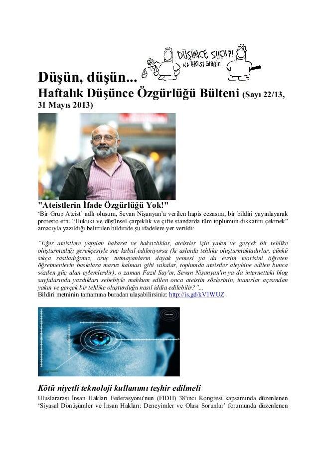 """Düşün, düşün... Haftalık Düşünce Özgürlüğü Bülteni (Sayı 22/13, 31 Mayıs 2013) """"Ateistlerin İfade Özgürlüğü Yok!"""" 'Bir Gru..."""