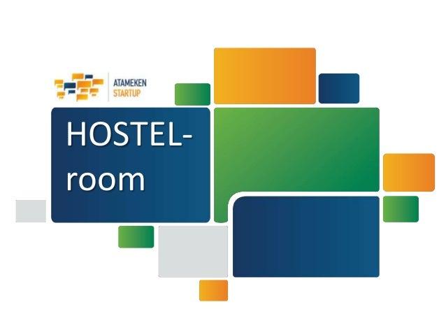HOSTEL- room