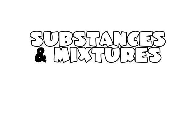 substances & mixtures