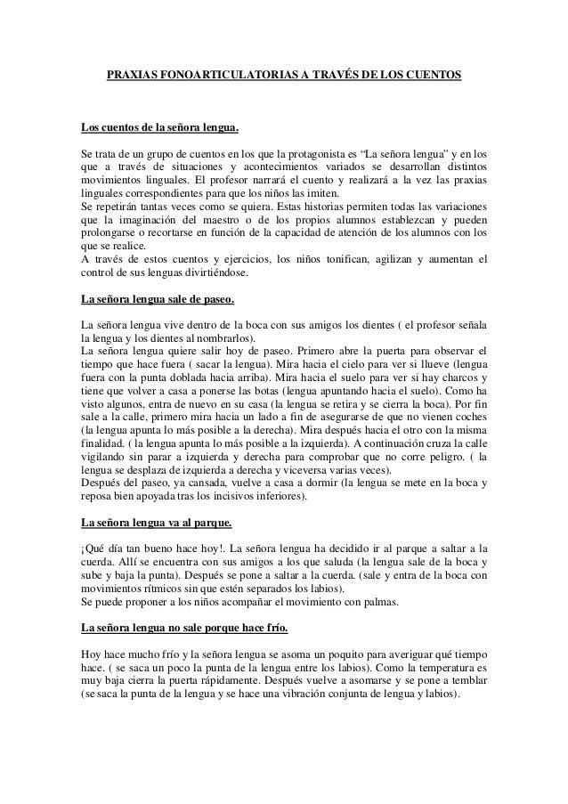 PRAXIAS FONOARTICULATORIAS A TRAVÉS DE LOS CUENTOS  Los cuentos de la señora lengua. Se trata de un grupo de cuentos en lo...