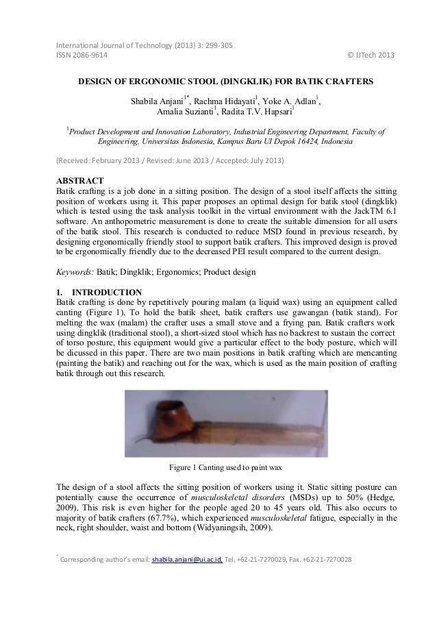 International Journal of Technology (2013) 3: 299‐305 ISSN 2086‐9614  © IJTech 2013  DESIGN OF ERGONOMIC STOOL (DINGKLIK) ...