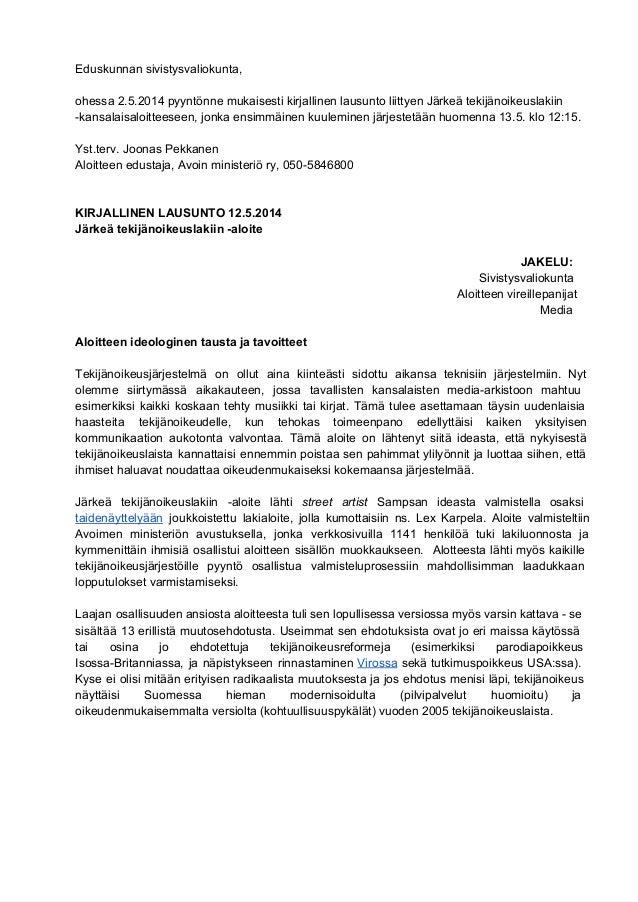 Eduskunnansivistysvaliokunta,  ohessa2.5.2014pyyntönnemukaisestikirjallinenlausuntoliittyenJärkeätekijänoikeusl...
