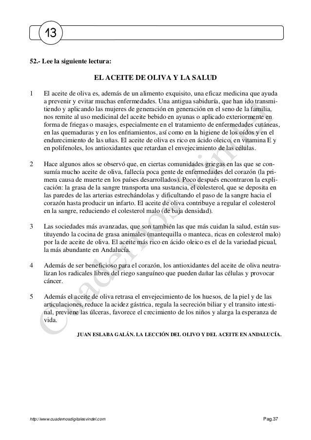 http://www.cuadernosdigitalesvindel.com Pag.37 52.- Lee la siguiente lectura: EL ACEITE DE OLIVA Y LA SALUD 1 El aceite de...