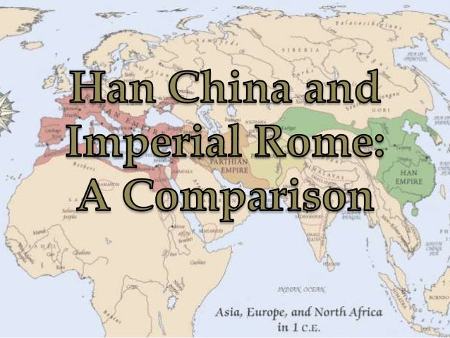 Han Dynasty China and Imperial Rome, 300 BCE–300 CE