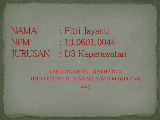 FAKULTAS ILMU KESEHATAN UNIVERSITAS MUHAMMADIYAH MAGELANG 2015