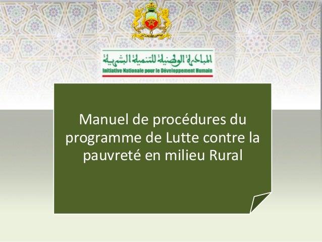 Manuel de procédures du programme de Lutte contre la pauvreté en milieu Rural
