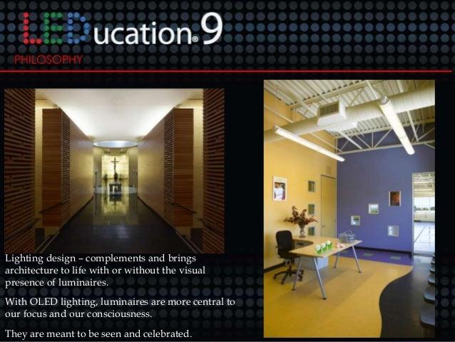 lighting designing. Delighful Lighting L U M I N A R E D G H T S N 39 PHILOSOPHY Lighting  Design  For Lighting Designing