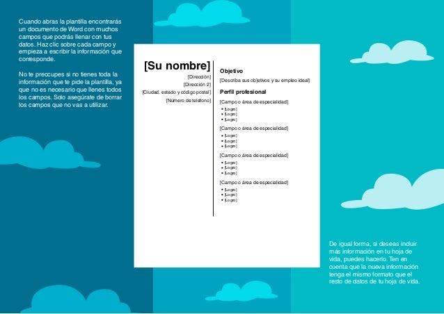 Cuando abras la plantilla encontrarás un documento de Word con muchos campos que podrás llenar con tus datos. Haz clic sob...