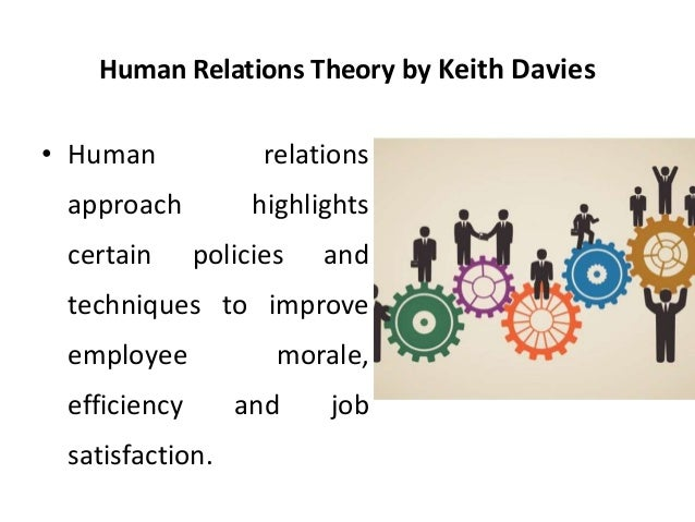 the human relations approach Start studying ch 3 human relations and human resources approaches learn vocabulary, terms, and more with flashcards, games, and other study tools.