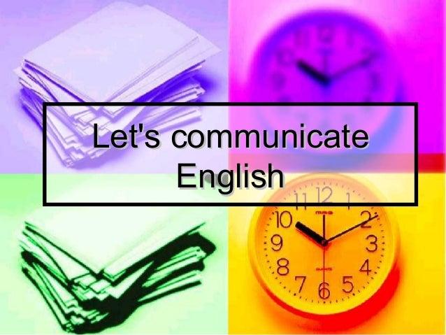 LLet's communicateet's communicate EnglishEnglish