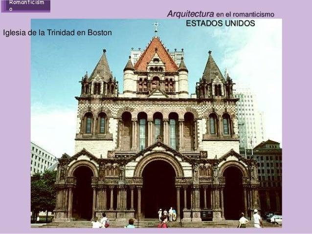 Arte y cultura en el romanticismo Romanticismo arquitectura