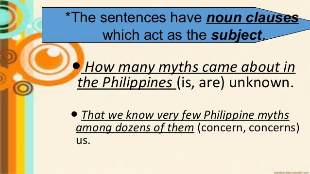 ● How many myths came about in the Philippines (is, are) unknown. ● That we know very few Philippine myths among dozens of...