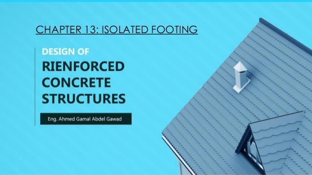 CHAPTER 13: ISOLATED FOOTING