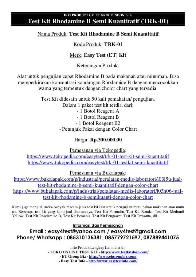 HOT PRODUCT CV. ET GROUP INDONESIA Test Kit Rhodamine B Semi Kuantitatif (TRK-01) Nama Produk: Test Kit Rhodamine B Semi K...