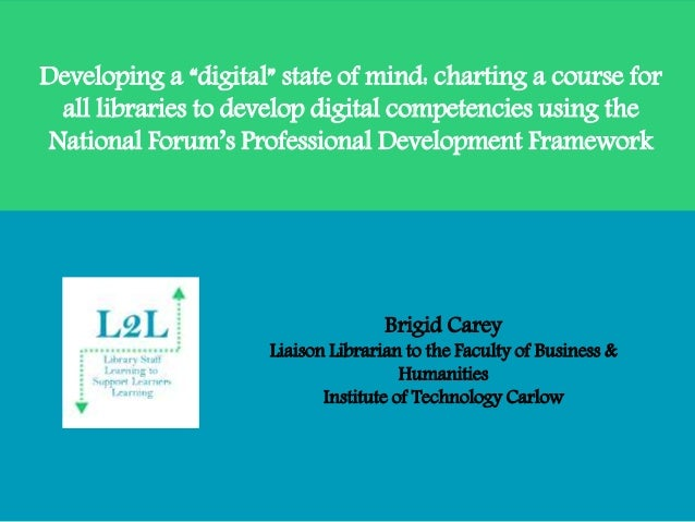 """Developing a """"digital"""" state of mind: charting a course for all libraries to develop digital competencies using the Nation..."""