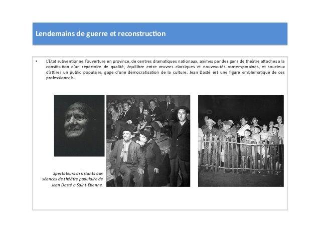 Lendemains  de  guerre  et  reconstruc)on   • L'Etat  subvenLonne  l'ouverture  en  province,  de  ...