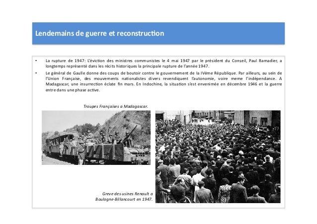 Lendemains  de  guerre  et  reconstruc)on   • La   rupture   de   1947:   L'évicLon   des   ministr...
