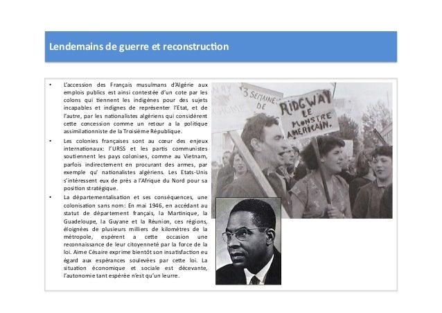 Lendemains  de  guerre  et  reconstruc)on   • L'accession   des   Français   musulmans   d'Algérie   ...