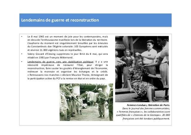 Lendemains  de  guerre  et  reconstruc)on   • Le  8  mai  1945  est  un  moment  de  joie  po...