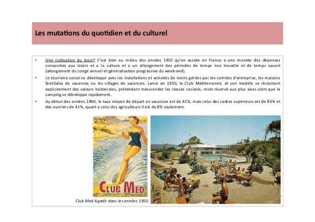Les  muta)ons  du  quo)dien  et  du  culturel   • Une   civilisaLon   du   loisir?   C'est   bien...