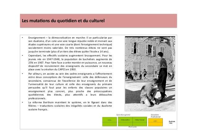 Les  muta)ons  du  quo)dien  et  du  culturel   • Enseignement  –  la  démocraLsaLon  en  marche:...