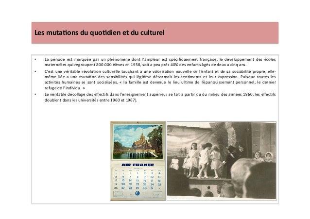 Les  muta)ons  du  quo)dien  et  du  culturel   • La   période   est   marquée   par   un   phé...