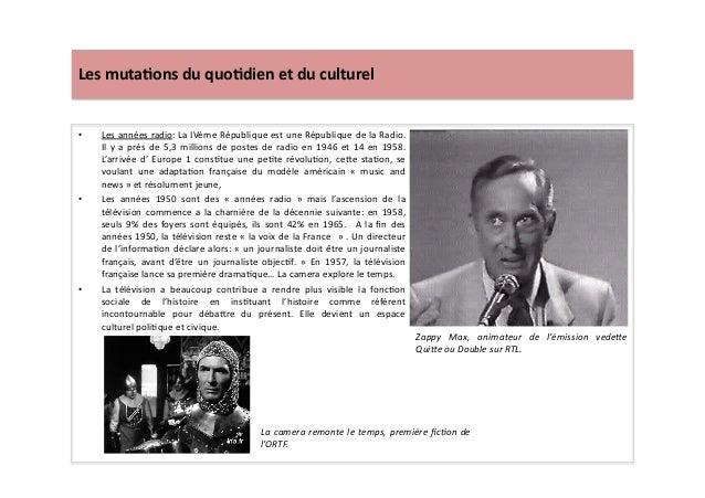 Les  muta)ons  du  quo)dien  et  du  culturel   • Les  années  radio:  La  IVème  République  e...