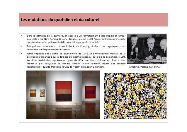 Les  muta)ons  du  quo)dien  et  du  culturel   • Dans  le  domaine  de  la  peinture,  on  a...
