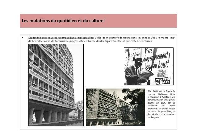 Les  muta)ons  du  quo)dien  et  du  culturel   • Modernité  auLsLque  et  recomposiLons  intellect...