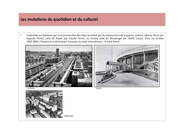 Les  muta)ons  du  quo)dien  et  du  culturel   • La  période  est  marquée  par  la  reconstru...