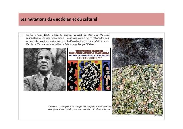 Les  muta)ons  du  quo)dien  et  du  culturel   • Le   13   janvier   1954,   a   lieu   le  ...