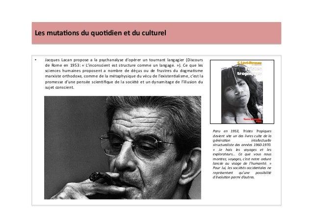 Les  muta)ons  du  quo)dien  et  du  culturel   • Jacques  Lacan  propose  a  la  psychanalyse  ...