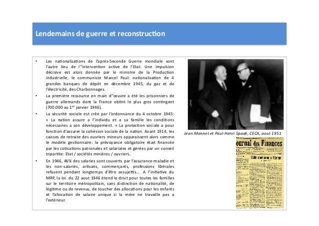 Lendemains  de  guerre  et  reconstruc)on   • Les   naLonalisaLons   de   l'après-‐Seconde   Guerre  ...