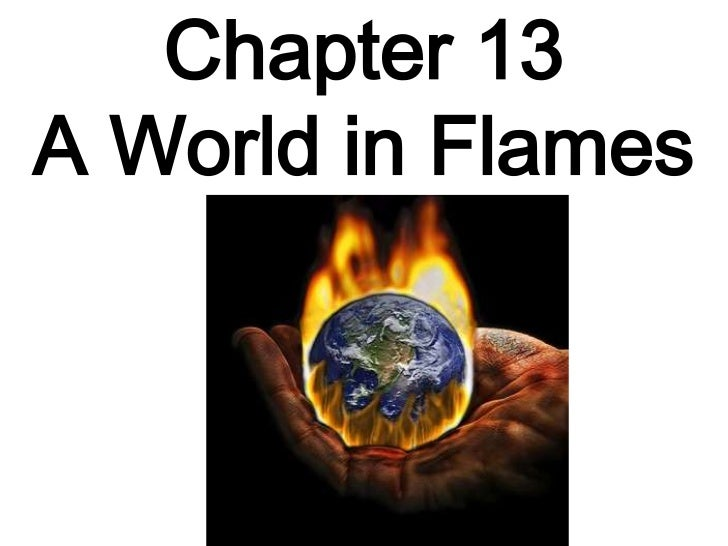 Chapter 13A World in Flames<br />