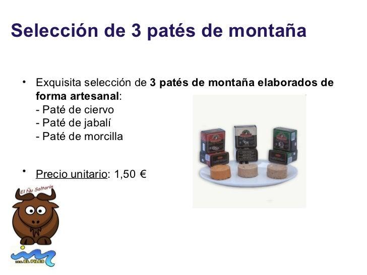 Selección de 3 patés de montaña • Exquisita selección de 3 patés de montaña elaborados de   forma artesanal:   - Paté de c...