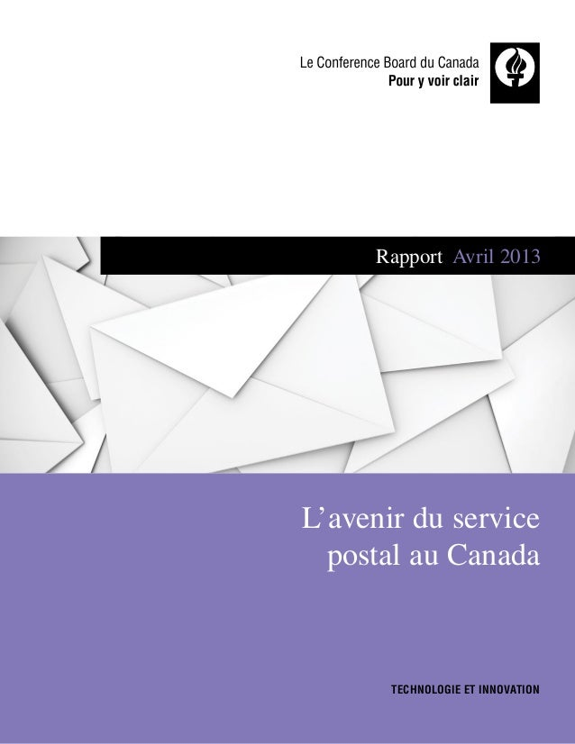 Rapport Avril2013  L'avenir du service postal au Canada  Technologie et innovation