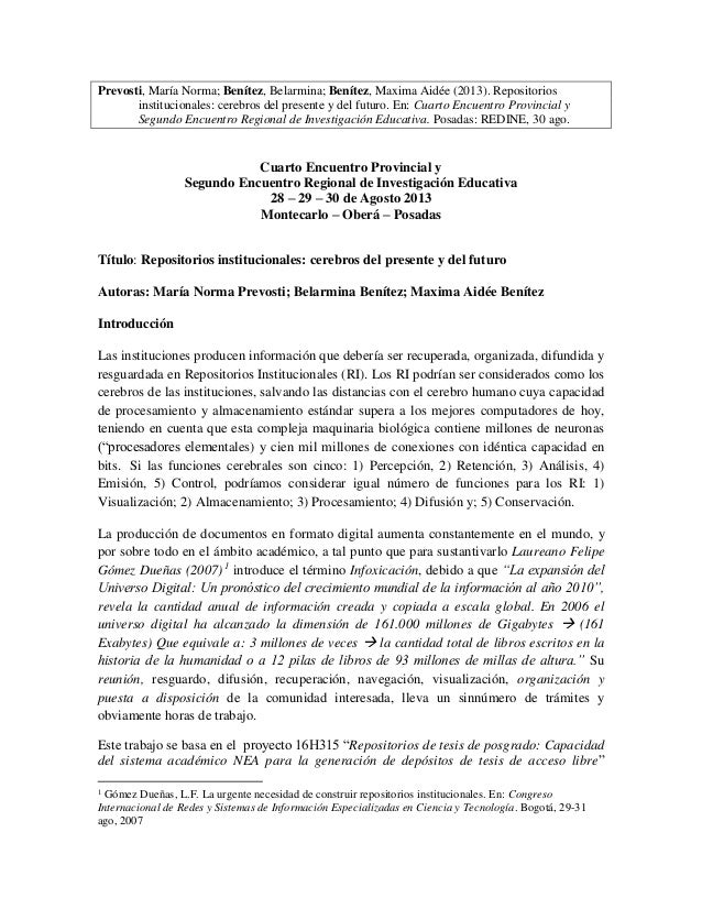 Prevosti, María Norma; Benítez, Belarmina; Benítez, Maxima Aidée (2013). Repositorios institucionales: cerebros del presen...