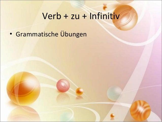 Verb + zu + Infinitiv  • Grammatische Übungen