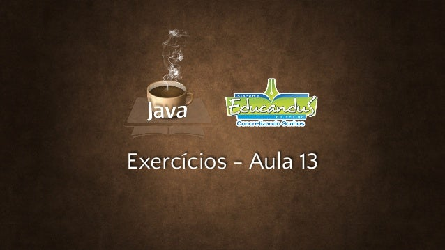 Exercícios - Aula 13