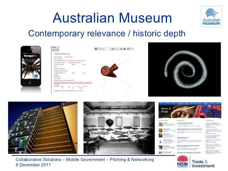 Australian Museum Contemporary relevance / historic depth